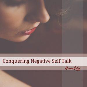 Conquering Negative Self Talk