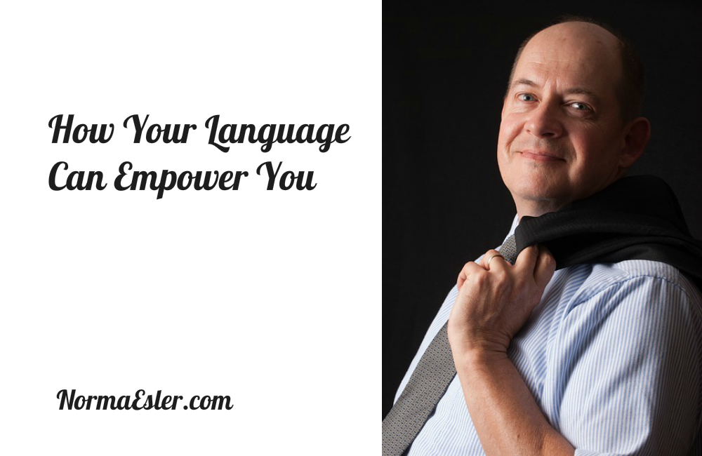 How Your Language Can Empower You