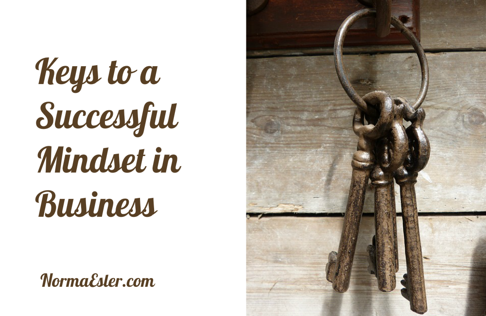 Keys to a Successful Mindset in Business