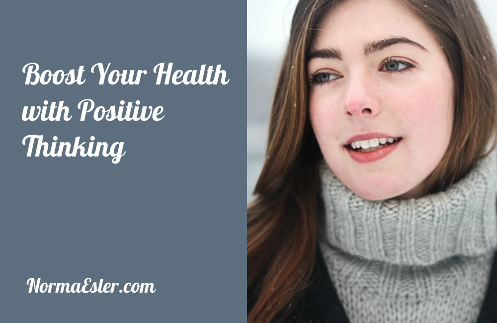 Boost Your Health with Positive Thinking