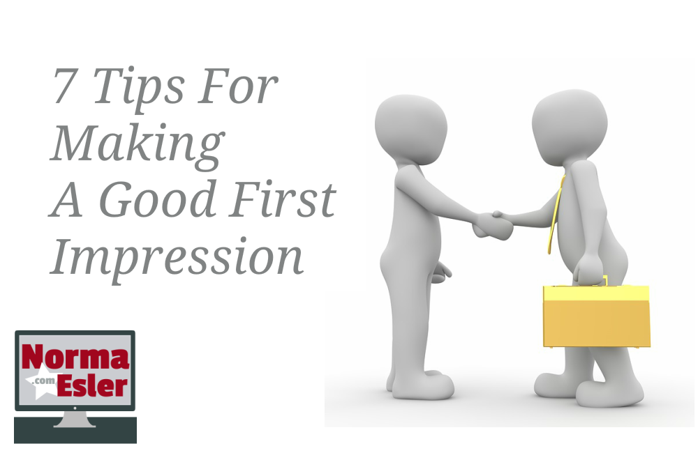 7 Tips For Making A Good First Impression