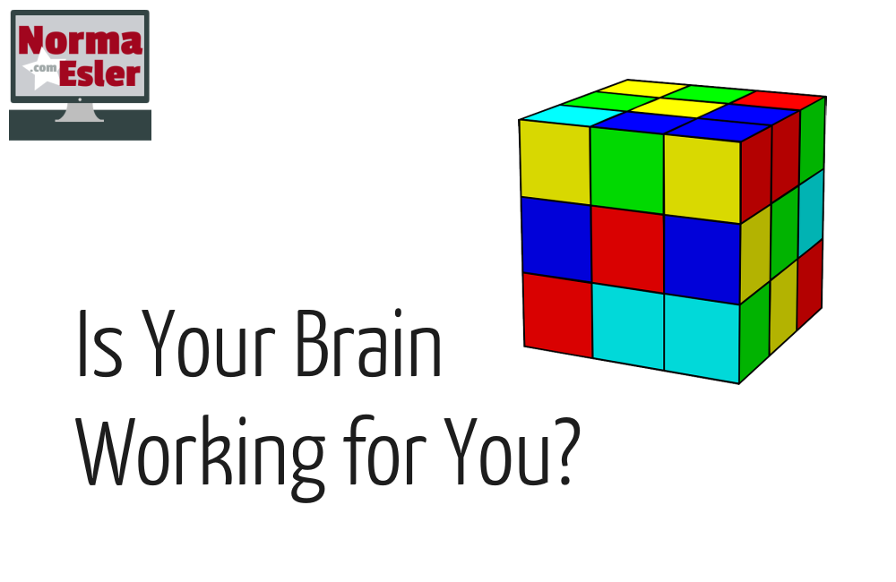 Is Your Brain Working for You?