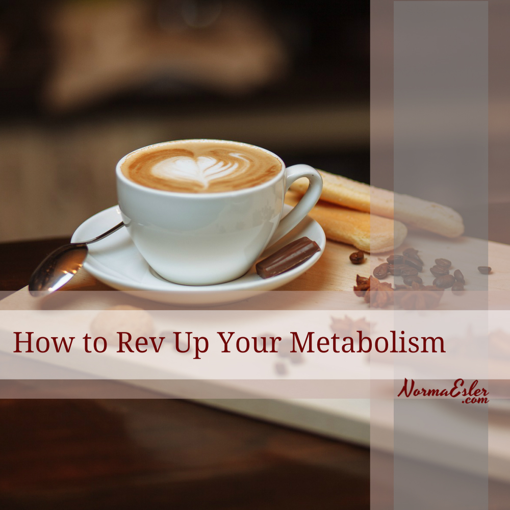 How to Rev Up Your Metabolism