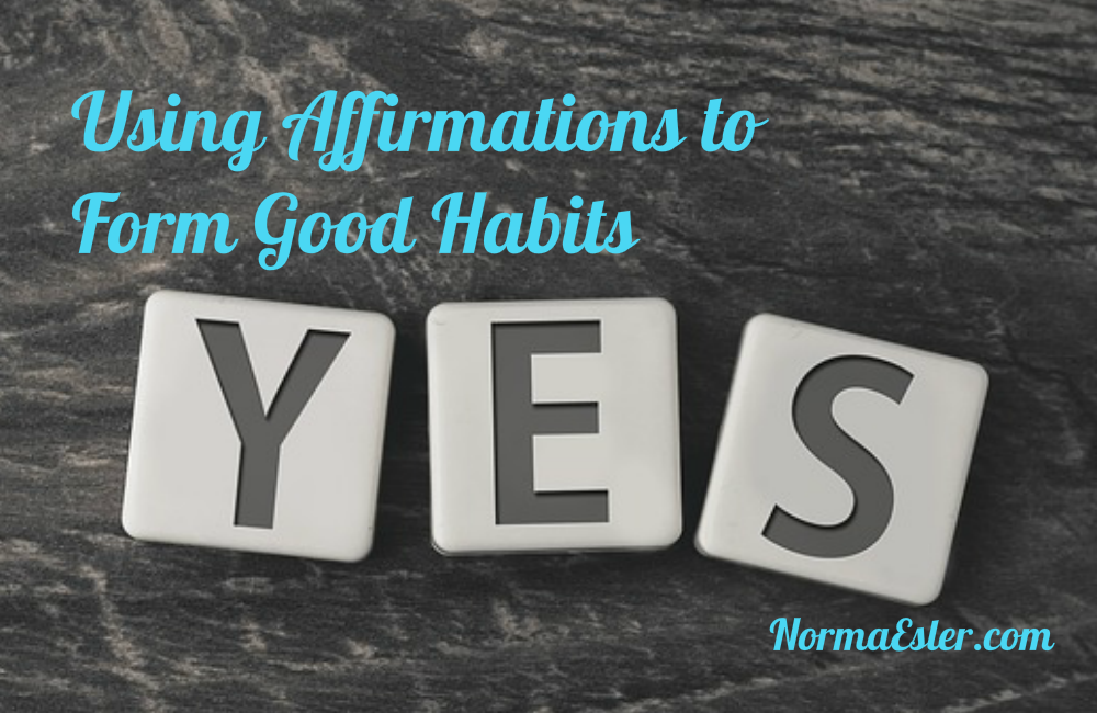 Using Affirmations to Form Good Habits
