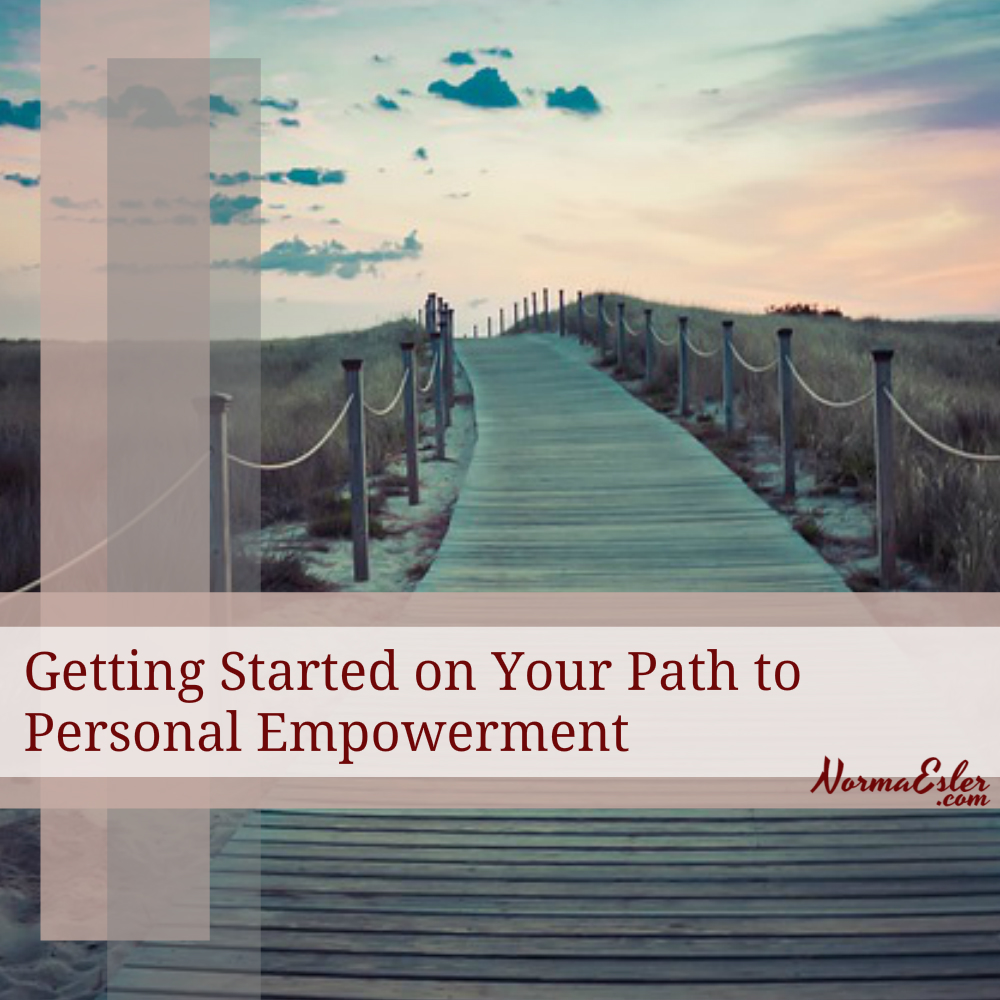 Getting Started on Your Path to Personal Empowerment