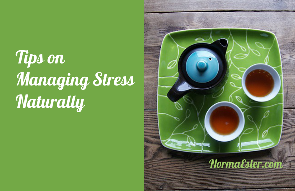 Tips on Managing Stress Naturally