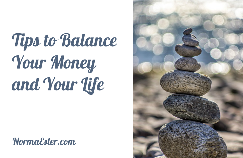 Tips to Balance Your Money and Your Life