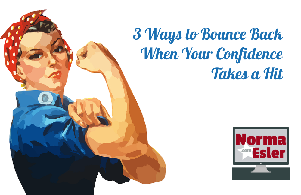 3 Ways to Bounce Back When Your Confidence Takes a Hit