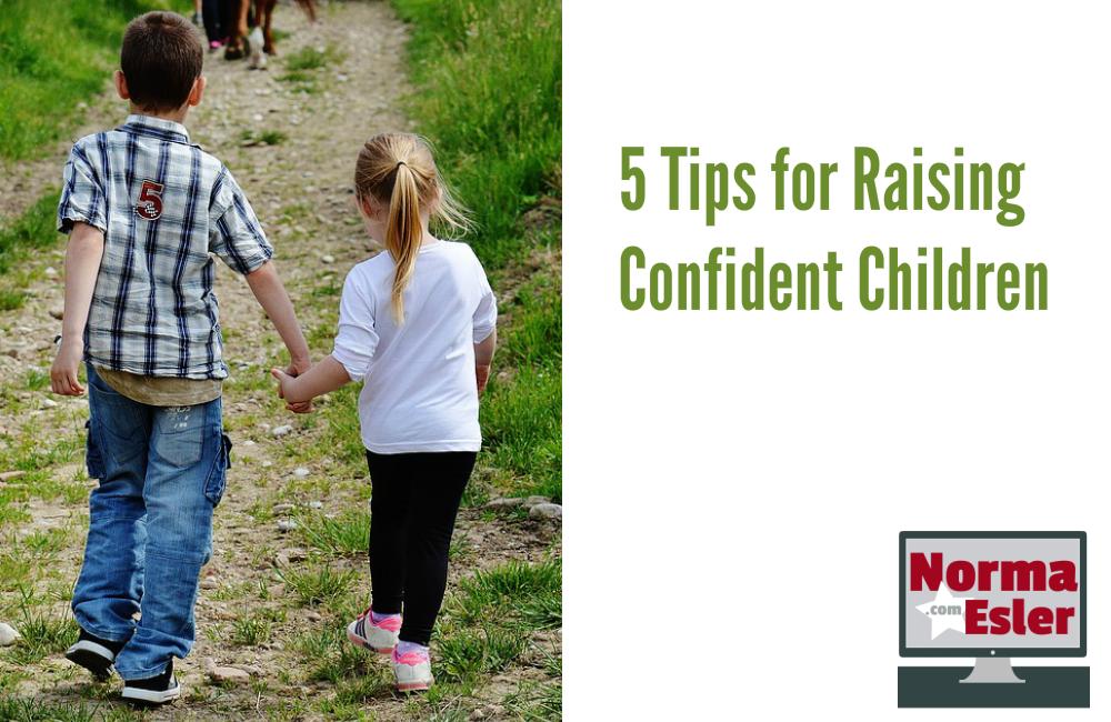 5 Tips for Raising Confident Children