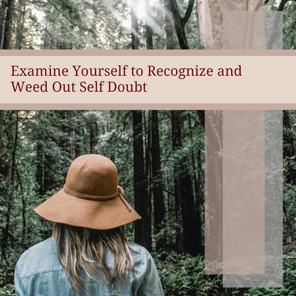 recognize eliminate self doubt