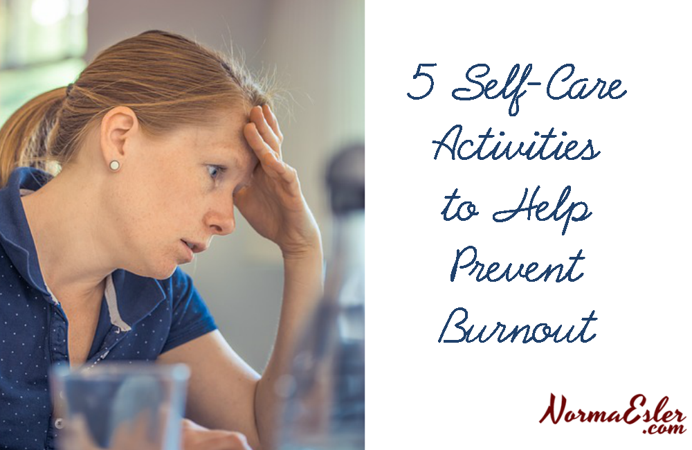5 Self-Care Activities to Help Prevent Burnout